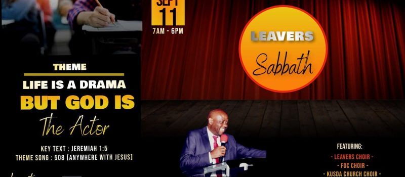 LEAVERS' SABBATH: Life is a Drama But God is the Actor